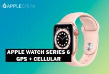 Photo of El nuevo Apple Watch Series 6 con conectividad Cellular está 20 euros más barato en Amazon, alcanzado su precio mínimo