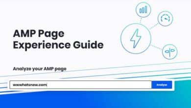 Photo of Guía de Experiencia de Página de AMP, herramienta de Google para mejorar las métricas de tu sitio web AMP