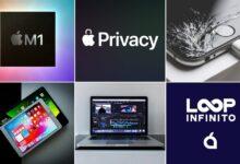 Photo of Entusiasmo por el M1, supuestos problemas de privacidad en macOS, asegurar (o no) el iPhone… La semana del podcast Loop Infinito