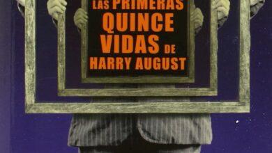 Photo of Las primeras quince vidas de Harry August, la(s) intrigante(s) historia(s) de un peculiar inmortal