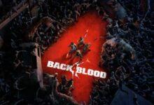 Photo of Back 4 Blood: tenemos más información sobre el sucesor espiritual de Left 4 Dead