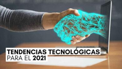 Photo of Más de 80 tendencias tecnológicas que se proyectan para el 2021