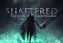 Photo of Shattered – Tale of The Forgotten King Preview [FW Labs]