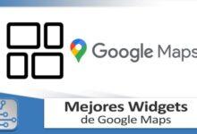 Photo of Así son los Widgets de Google Maps que puedes poner en tu android