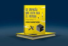 Photo of «Se suponía que esto era el futuro»: un libro con historias sobre tecnología y ciencia para jóvenes y no-tan-jóvenes
