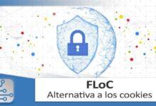 Photo of FLoC, una breve explicación del futuro de las cookies