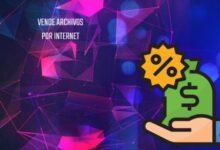 Photo of Cómo vender un archivo en Internet