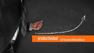 Photo of 10 cosas que tienes que saber para ser más productivo en el trabajo y en los estudios