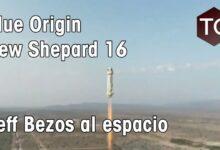 Photo of Blue Origin New Shepard NS-16 – Jeff Bezos vuela al espacio