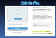 Photo of decentrafile, para subir y compartir archivos grandes de forma anónima y descentralizada